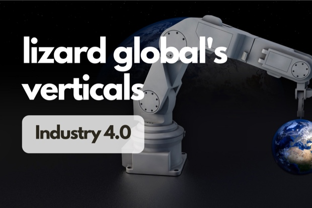 Lizard Global`s Verticals: Industry 4.0