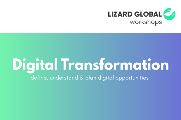 Lizard Global`s Workshops: Digital Transformation