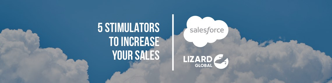 Salesforce: 5 Stimulators to Increase Your Sales